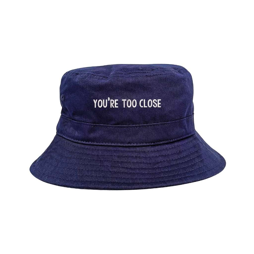 You're too close navy bucket hat DSY Lifestyle