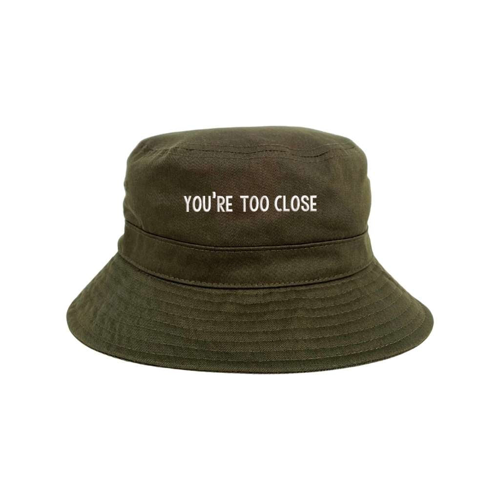 You're too close olive bucket hat DSY Lifestyle