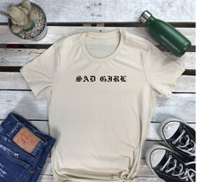 Load image into Gallery viewer, SAD GIRL Tshirt - Prfcto Lifestyle