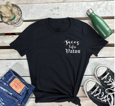 Tacos Before Vatos Tshirt - Prfcto Lifestyle