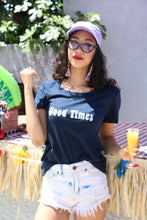 Load image into Gallery viewer, Good Times Women's T-shirt - Prfcto Lifestyle