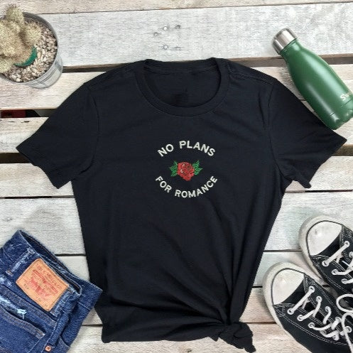 No Plans for Romance Crewneck T Shirt - Prfcto Lifestyle