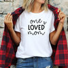 One Loved Mom T-Shirt , White T-Shirt, Mama, Printed Shirt, Scoop Neck Shirt, Crewneck, Text Logo, Mom Shirts, DSY Lifestyle Shirt, Made in LA