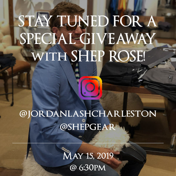 Stay Tuned for a Giveaway with Shep Rose from Southern Charm!