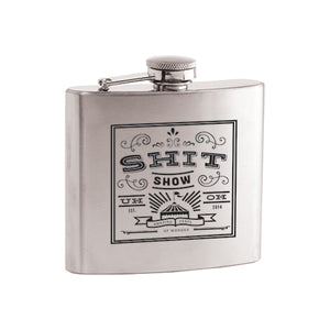 Shit Show Stainless Steel Flask by True - Big Bar Shots