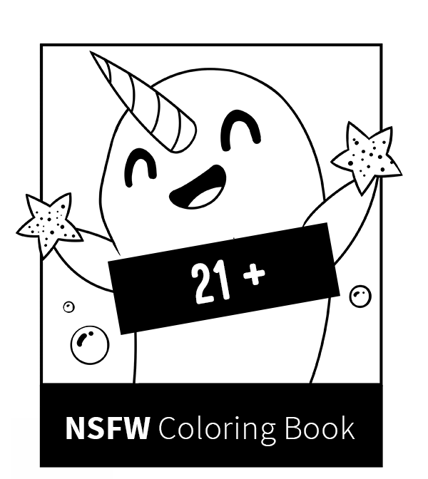 Not Safe For Work Unstable Unicorns Coloring Book