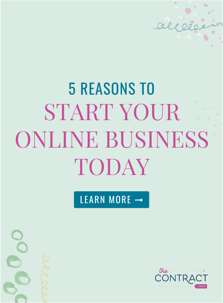 5 reasons to start your online business today | Here are 5 reasons to get started TODAY, even though you don't have a website, a newsletter, an opt in or a client… I've heard all the excuses, so let's skip that game and get started. | TheContractShop.com | #creativeentrepreneur #smallbusiness #contractsforall #entrepreneurs #legaltipsforcreatives