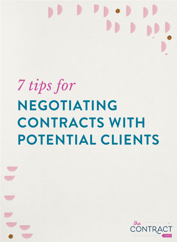 7 Tips For Negotiating Contracts With Potential Clients