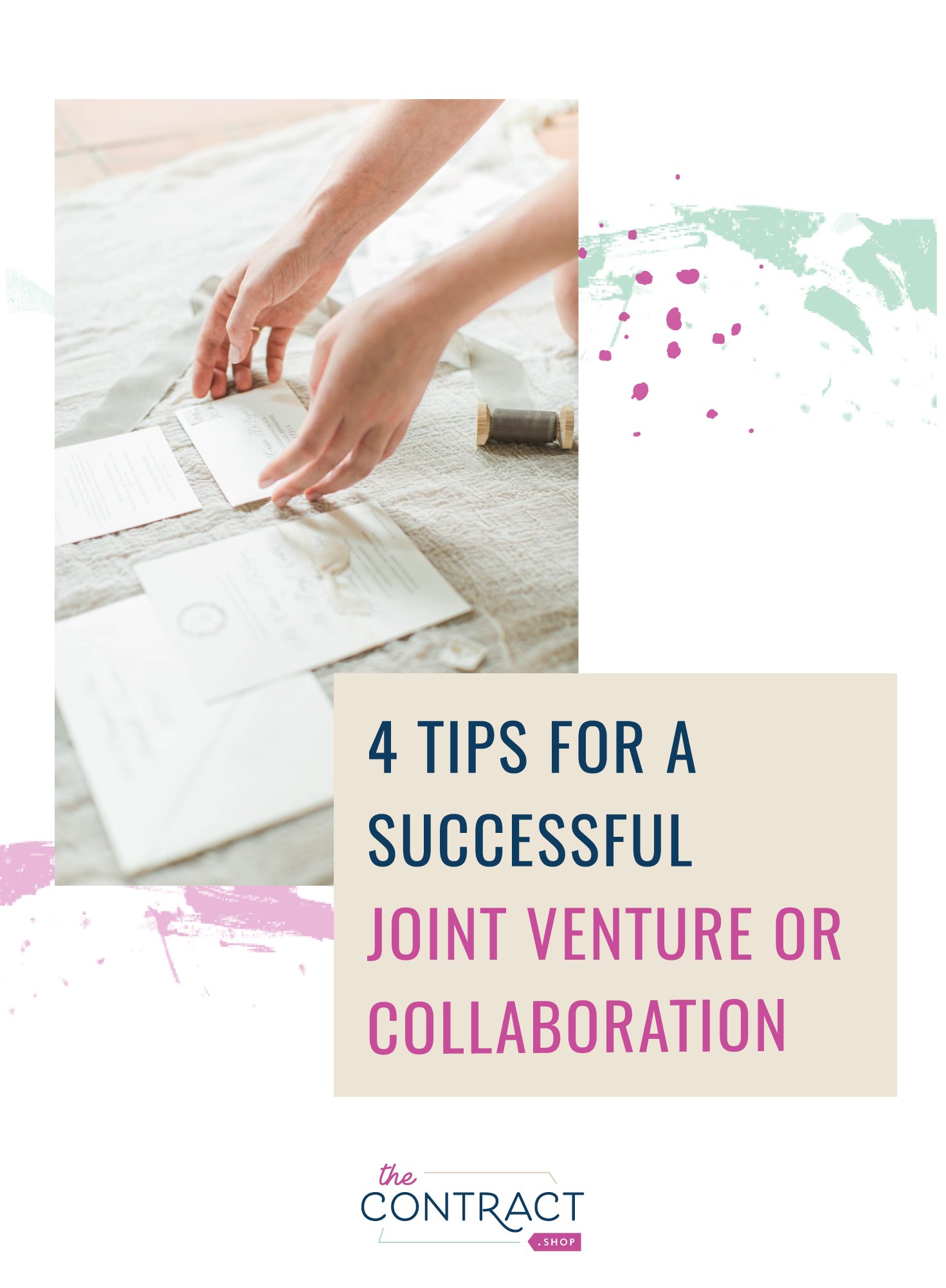 How to have a successful Joint Ventures or Creative Collaboration
