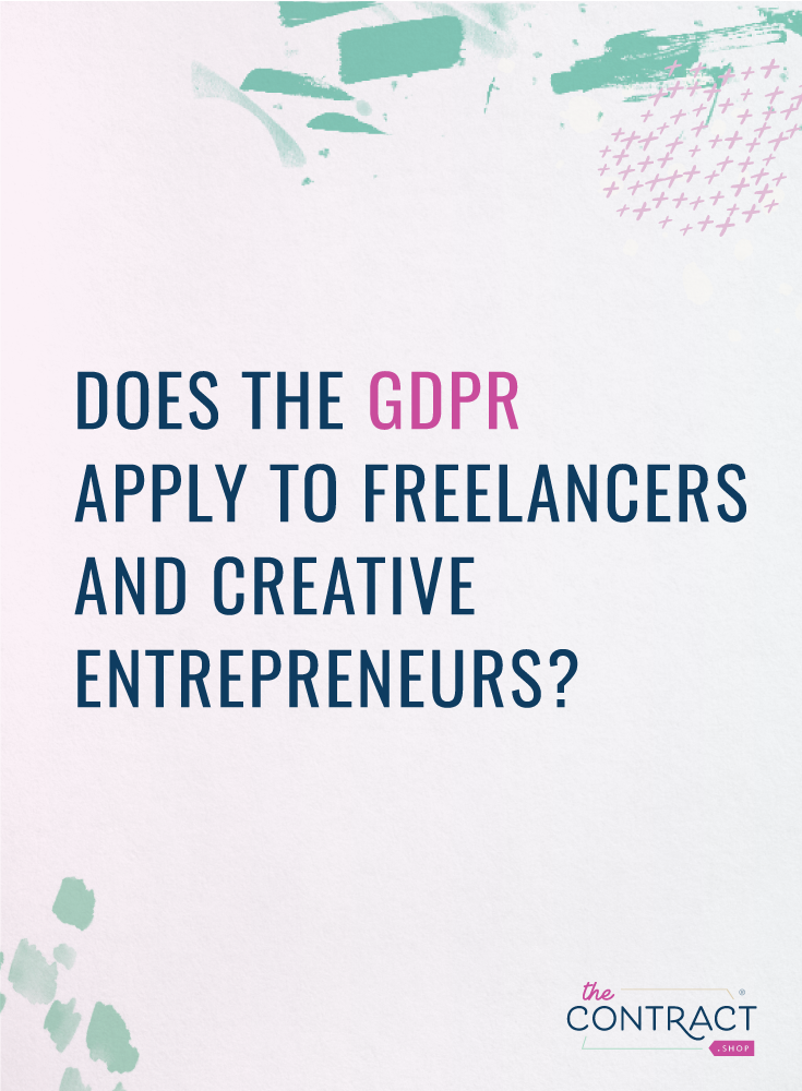 does the gdpr apply to freelancers and creative entrepreneurs