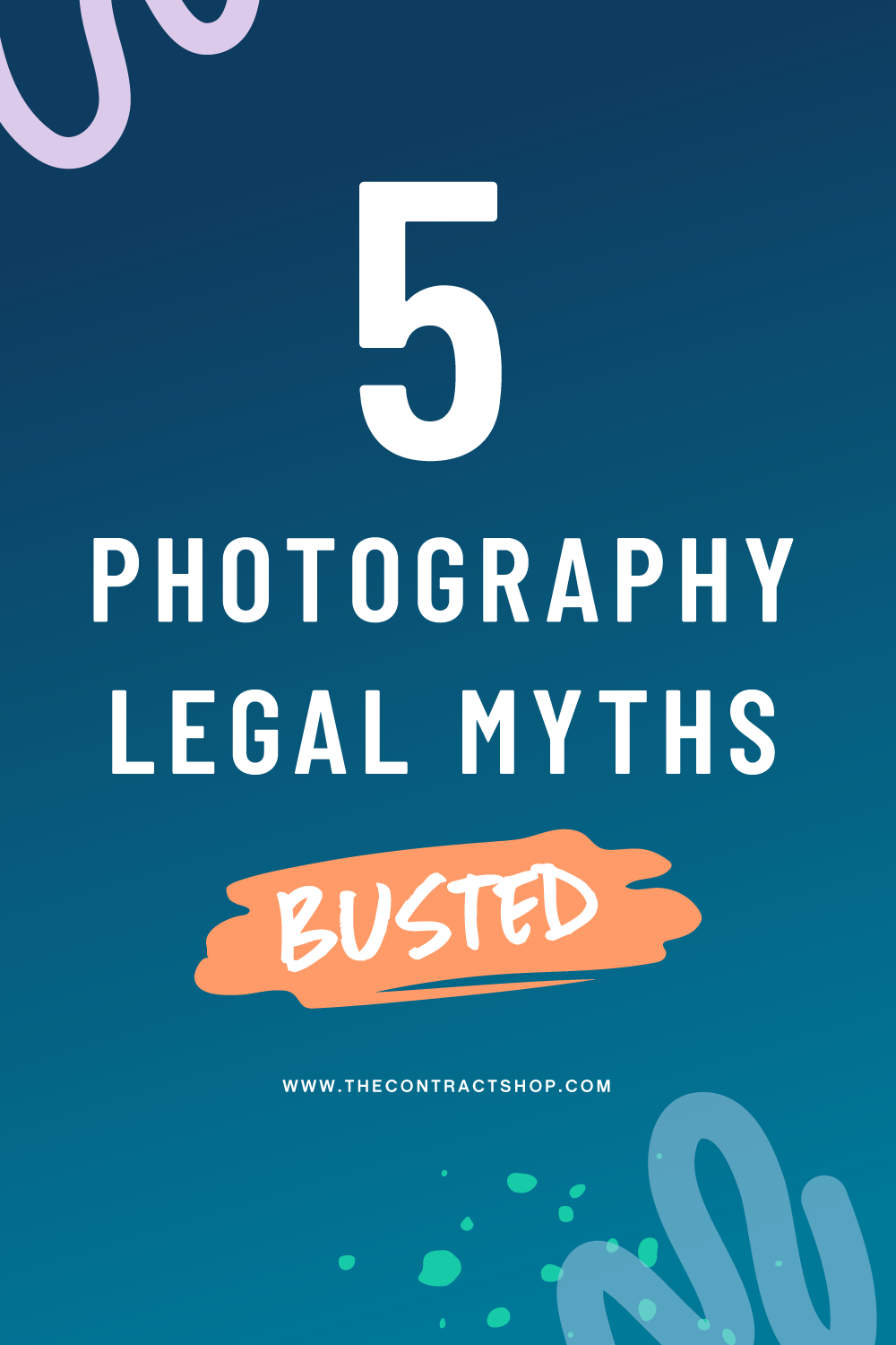5 Photography Business Legal Issues & Myths: Busted