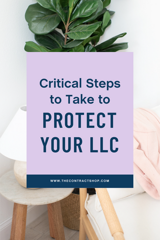 Critical steps to take to protect your llc