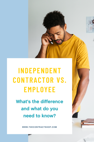 Independent contractors vs employees whats the difference and what do you need to know?