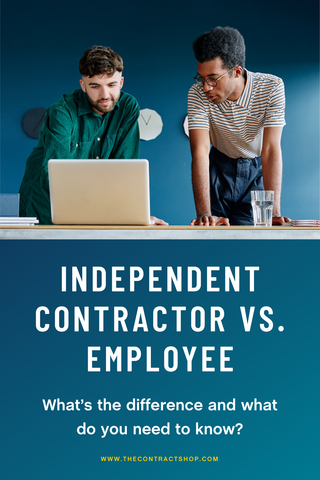 Independent Contractor vs Employees whats the difference and what you need to know