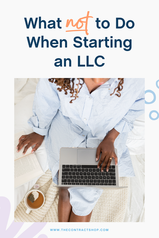 what not to do when starting an LLC