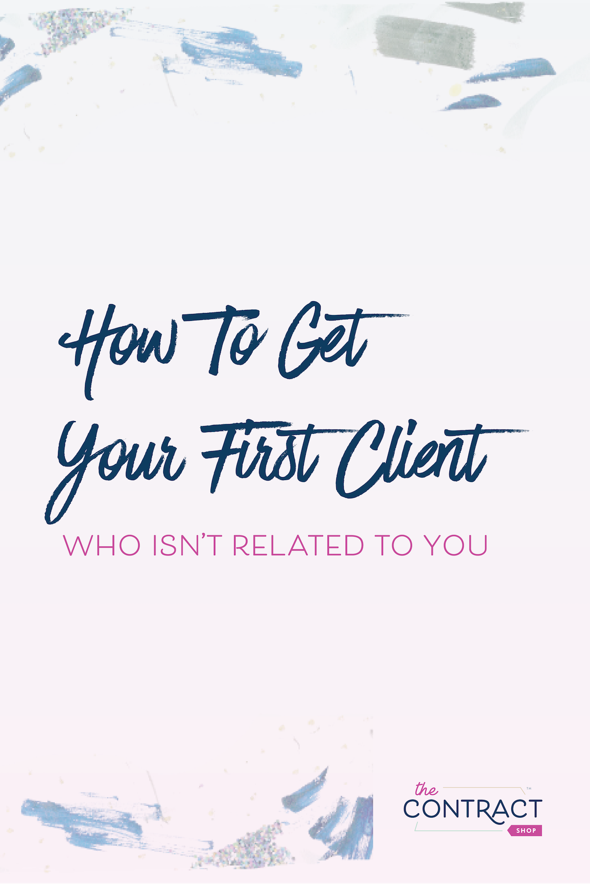 5 ways to find your first clients. #newbusiness #startup #smallbusiness