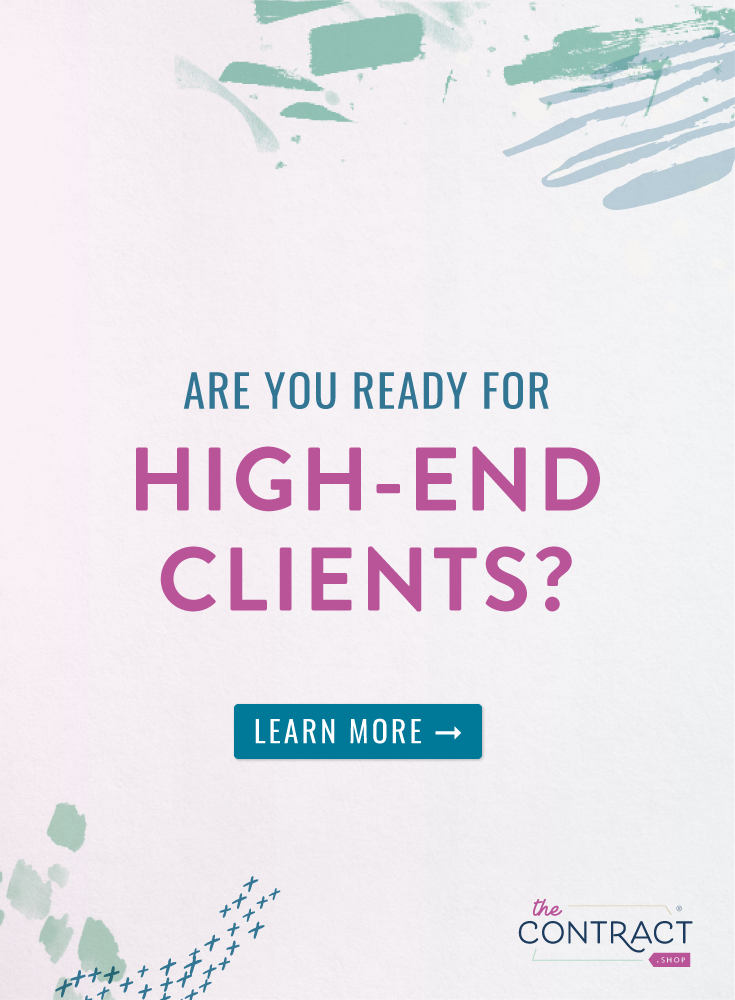 Are you ready for high-end clients? Make sure these 5 things are up to snuff so you can fully savor your clients' complexities. | The Contract Shop | #creativeentrepreneur #smallbusiness #contractsforall #entrepreneurs #legaltipsforcreatives
