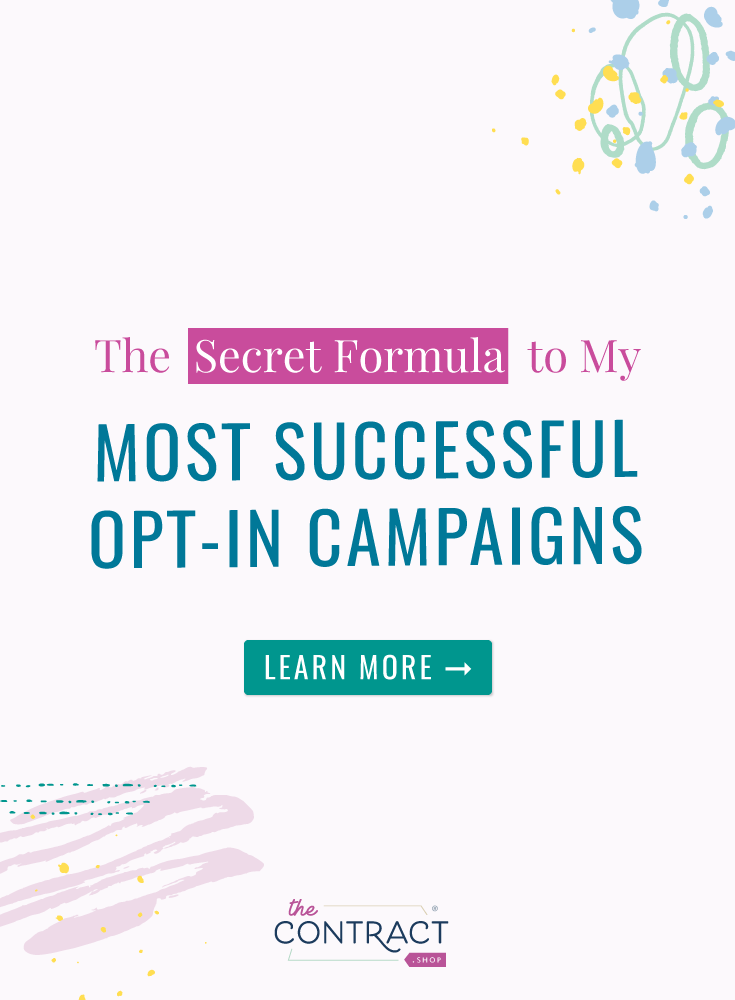 Learn my proven, secret formula for using an opt in to supercharge a mega-sale or launch | The Contract Shop | #creativeentrepreneur #smallbusiness #contractsforall #entrepreneurs #legaltipsforcreatives #optin #launch #productlaunch #sale