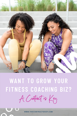 Want to grow you fitness coaching biz? A contract is key.