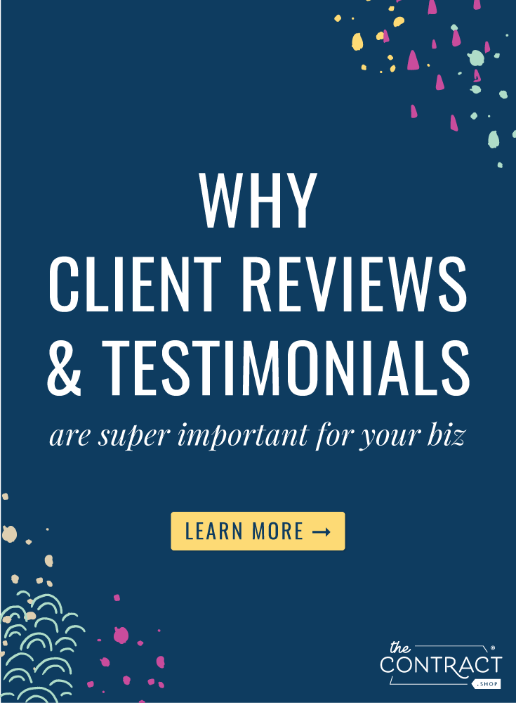 Providing testimonials for your businesses is often one of the last things creative entrepreneurs think of doing. If you don't have testimonials to provide the social proof of your awesomeness, you need to get on that, pronto, and here's how to do it! | The Contract Shop | #creativeentrepreneur #smallbusiness #contractsforall #entrepreneurs #legaltipsforcreatives