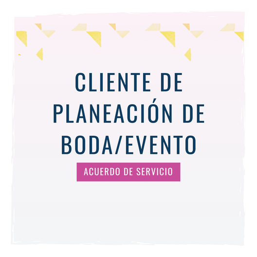 Wedding Planner Contract Template in Spanish | Acuerdo de Servicio a Cliente de Planeación de Boda/Evento