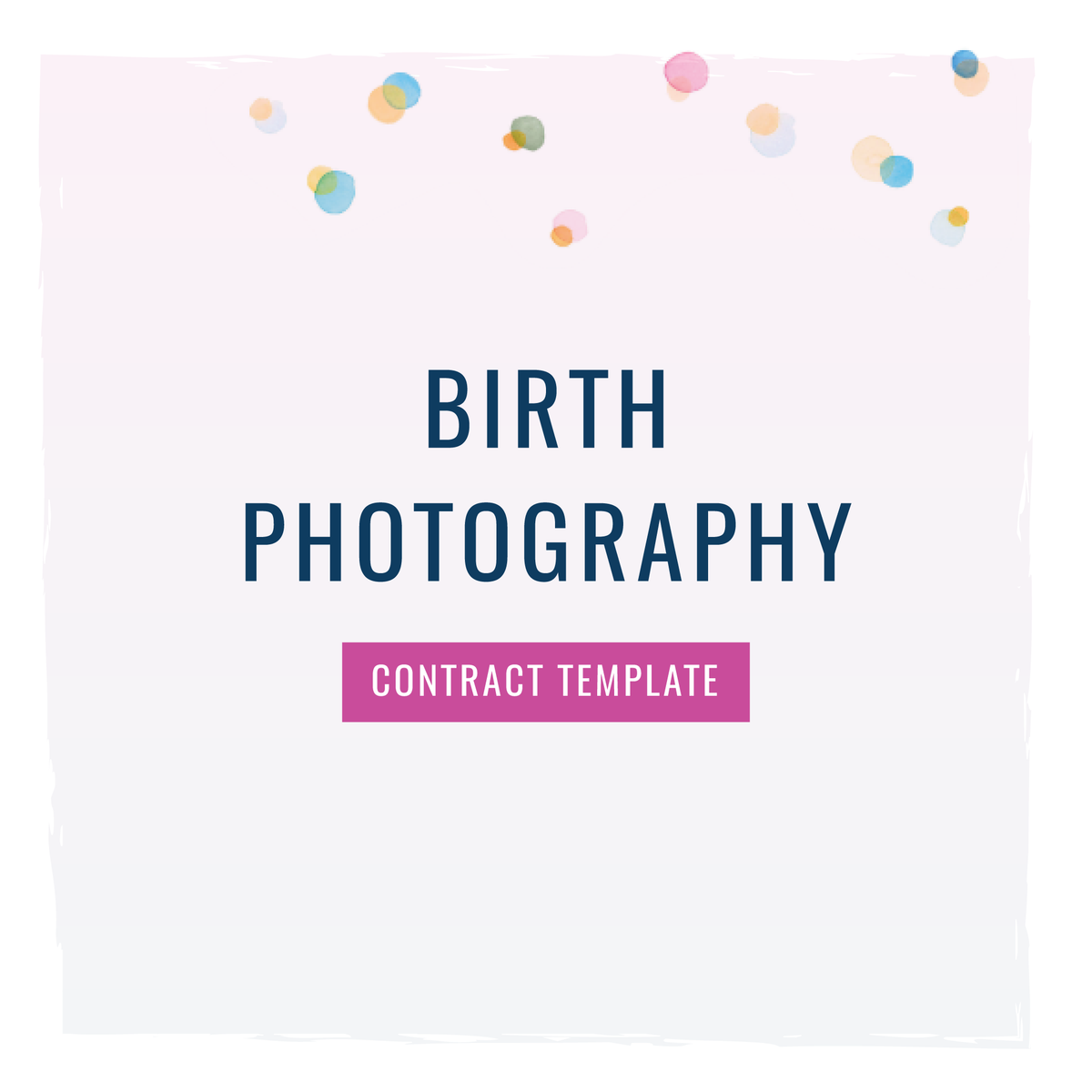 Birth Photographer Contract Template