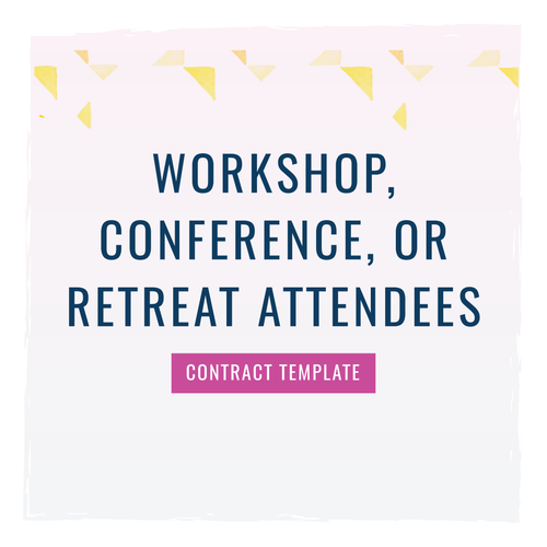 Workshop / Conference / Retreat Contract Template to use with Attendees