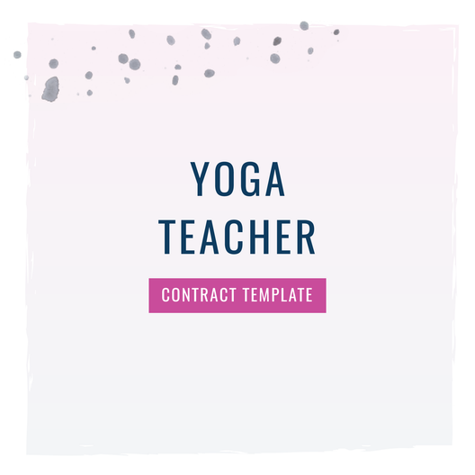 Yoga Teacher [In Person or Online] Contract Template