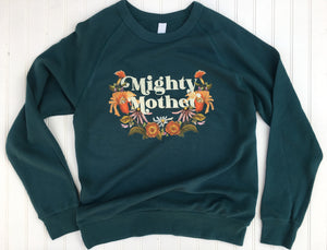 Mighty Mother - Deep Teal - Lightweight French Terry Pullover [Unisex]
