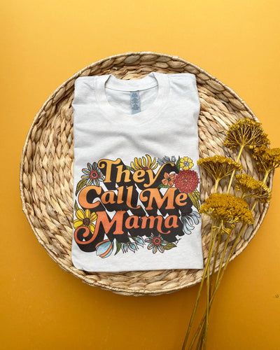 They Call Me Mama - Light Grey - Unisex Tee [READY TO SHIP]