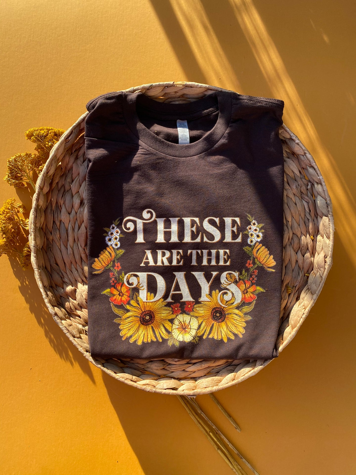 These Are The Days - Unisex - Dark Chocolate [READY TO SHIP]