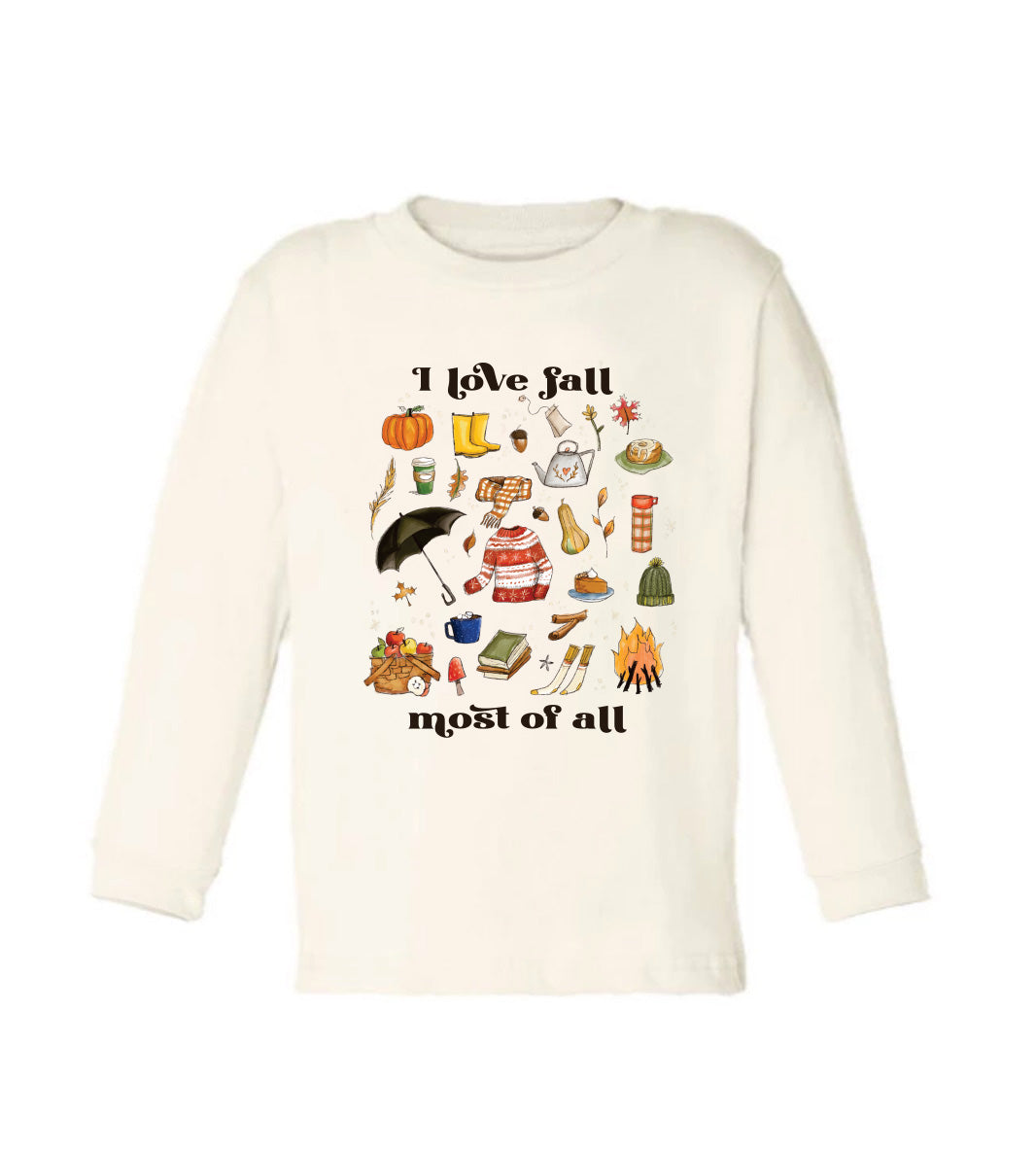 I Love Fall Most of All - Long Sleeved [Toddler Tee]