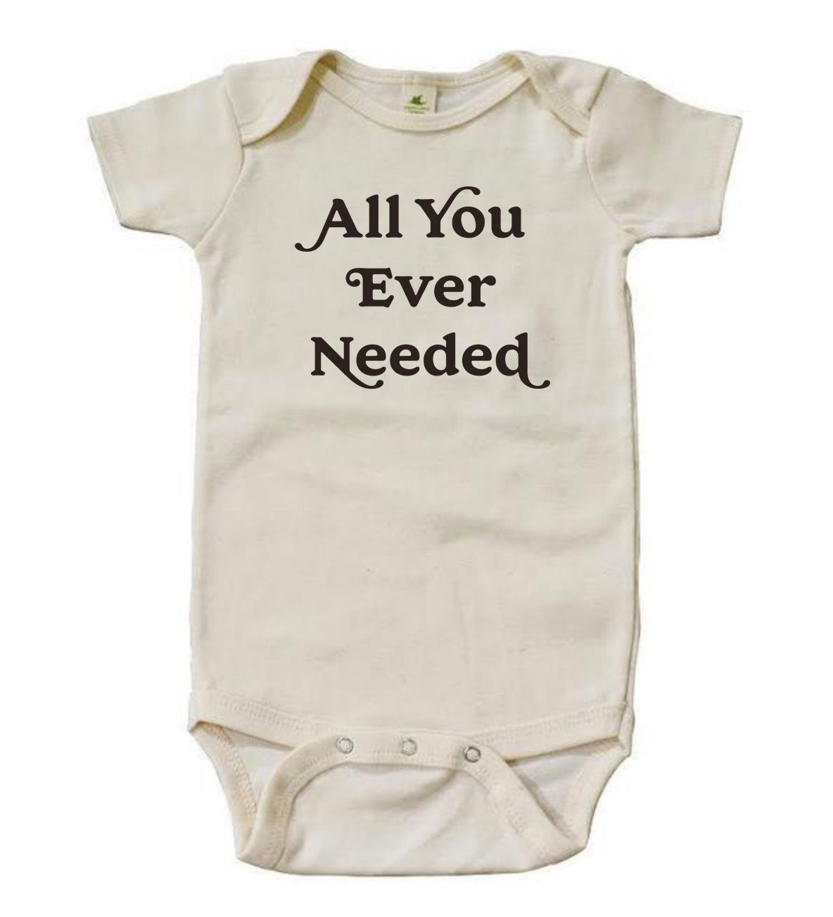 All You Ever Needed - [Short Sleeve Bodysuit]