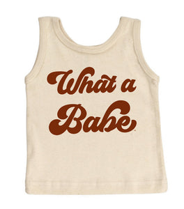 What a Babe - Tank Top [READY TO SHIP]