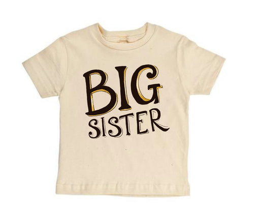 BIG Sister [Toddler Tee]