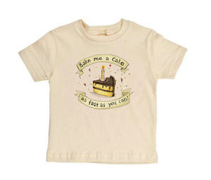 Bake Me a Cake! [Toddler Tee]