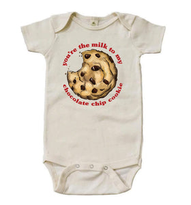You're the Milk to my Chocolate Chip Cookie [Short Sleeved Bodysuit]