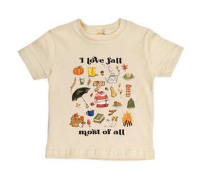 I Love Fall Most of All - Short Sleeves [Toddler Tee]