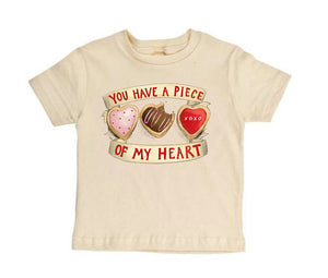 You Have a Piece of My Heart - Short Sleeved [Toddler Tee]