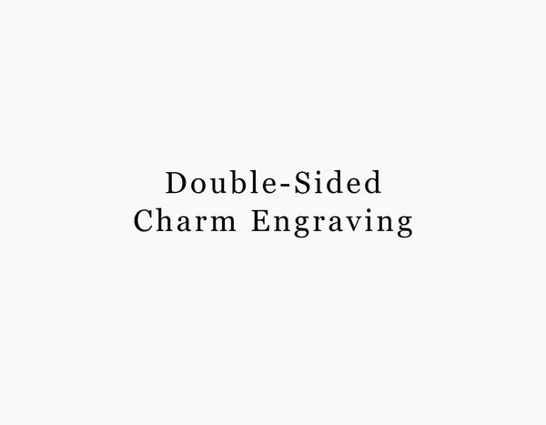 Double Sided Charm Engraving