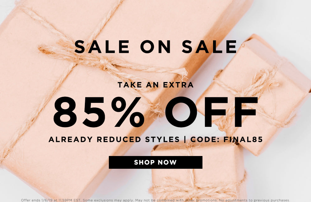 Take an extra 85% off sale - code FINAL85