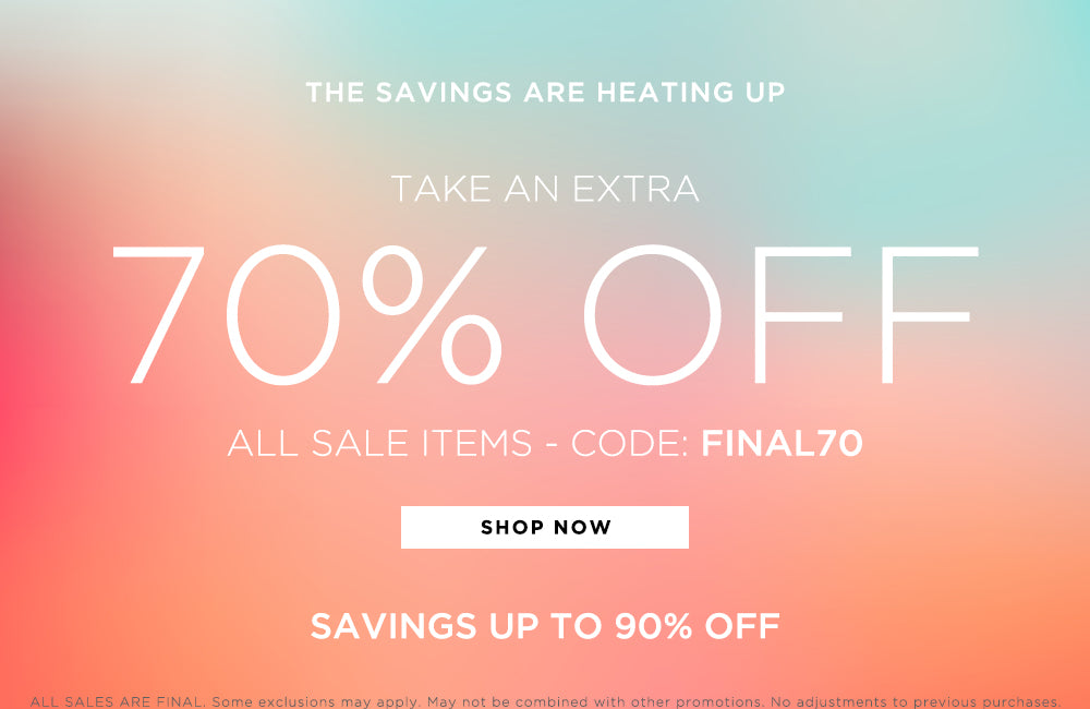 Shop the sale - take an extra 70% off - use code FINAL70