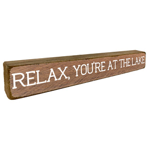 Relax, You're at the Lake Plank Wall Décor - Seven Anchor Home Decor
