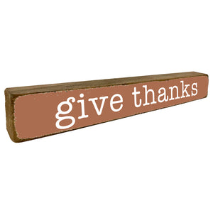 Give Thanks Fall Thanksgiving Home Accent - Seven Anchor Designs