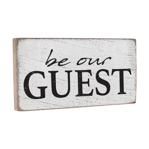 Be Our Guest Wall Decor Sign - Seven Anchor Home Decor