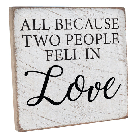 All Because Two People Fell In Love Wall Décor - Seven Anchor Designs