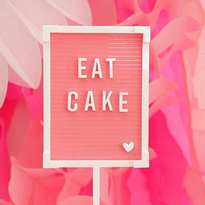 Eat Cake Letter Board - Sweet Layer Cake