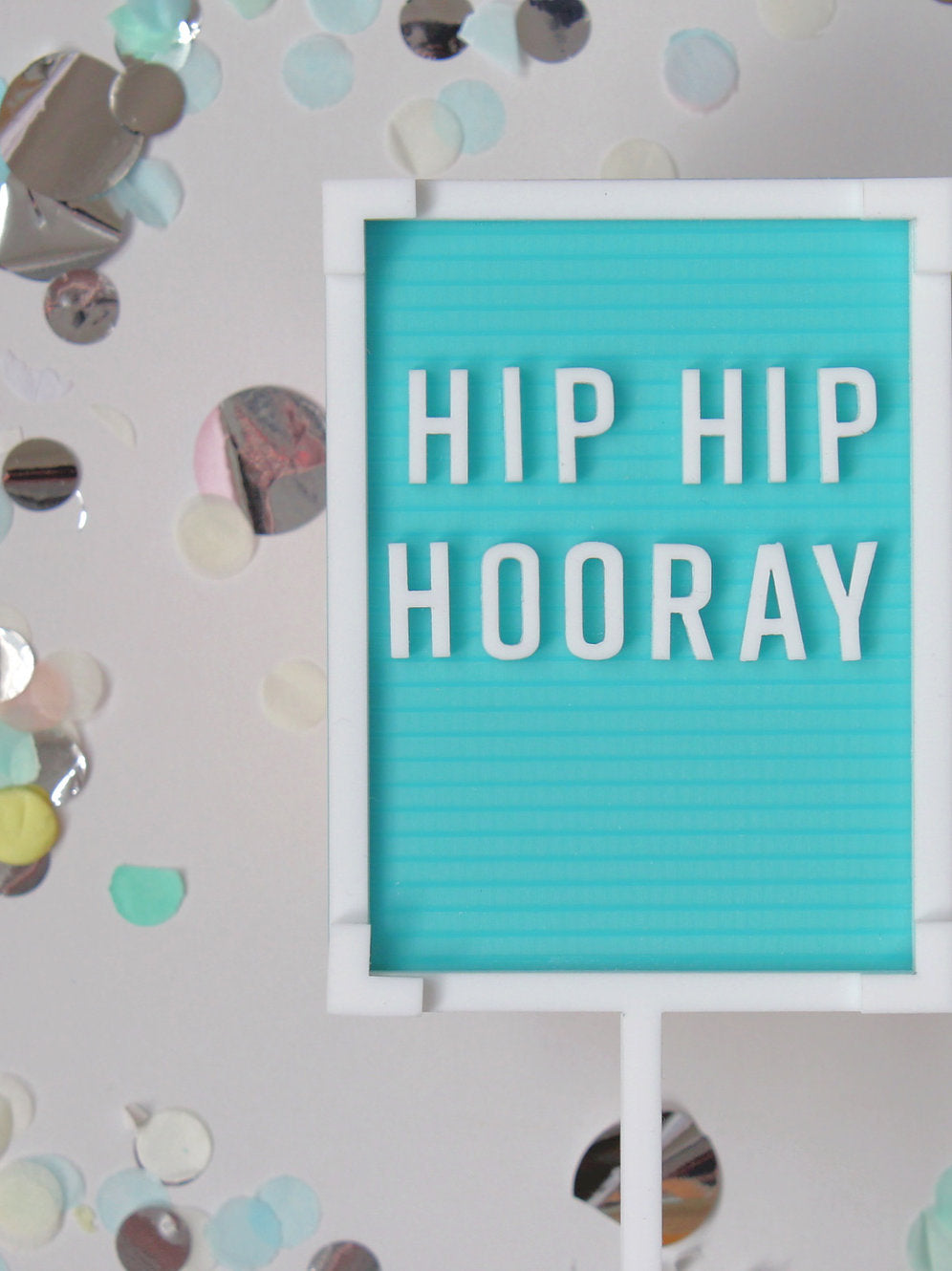 Hip Hip Hooray Letter Board Cake Topper - Sweet Layer Cake