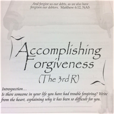 Accomplishing Forgiveness (The 3rd R) - 201 School Lesson 10 (mp3) - Elijah House