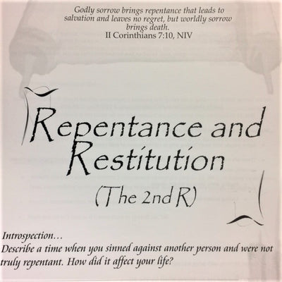 Repentance and Restitution (The Second R) - 201 School Lesson 11 (mp3) - Elijah House